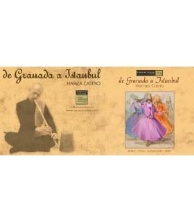 Granada-Fahrt nach Istanbul - Neyzen Hamza Castro